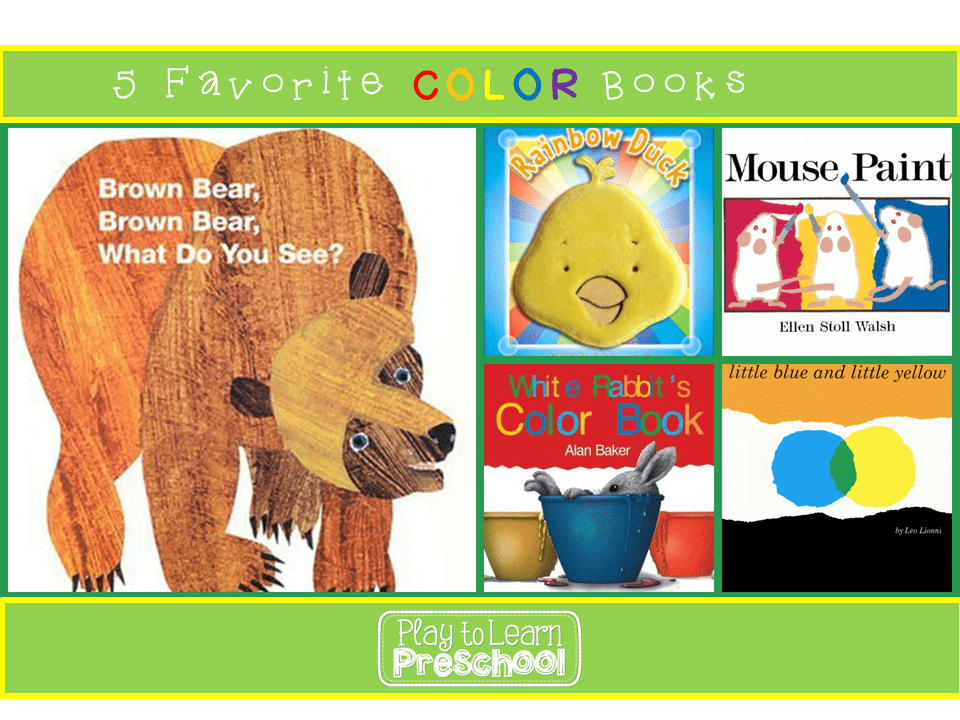 5 Favorite Color Books - Play to Learn