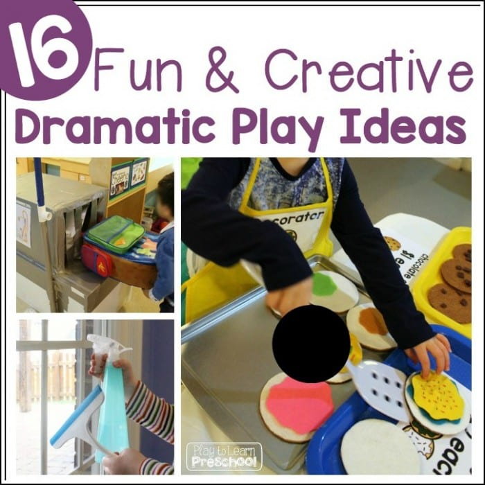 16 Dramatic Play Ideas