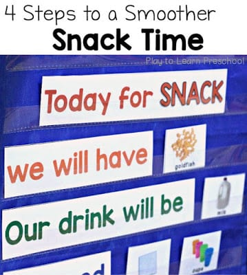 4 Steps to a smoother snack time from Play to Learn Preschool
