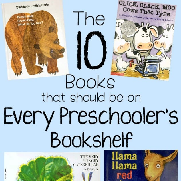 The 10 Books every Preschooler should have