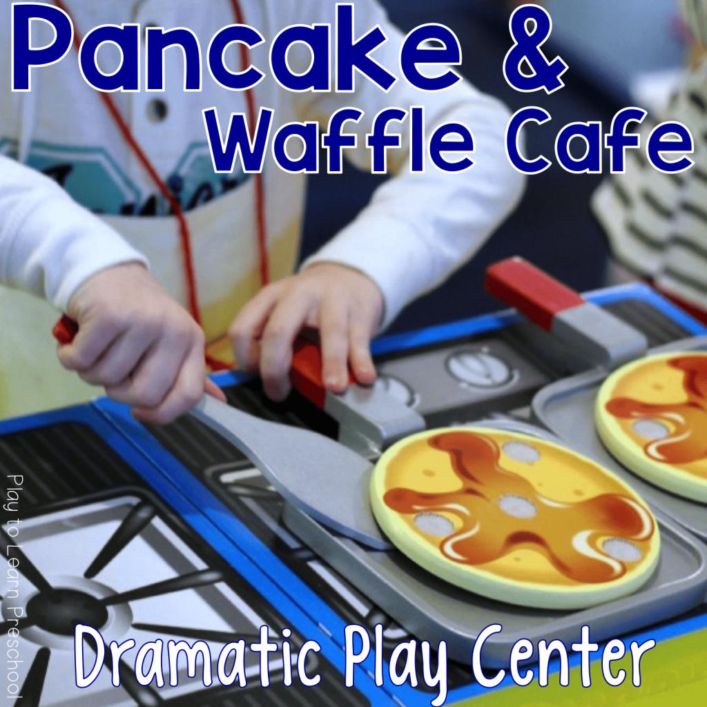 Pancake & Waffle Dramatic Play