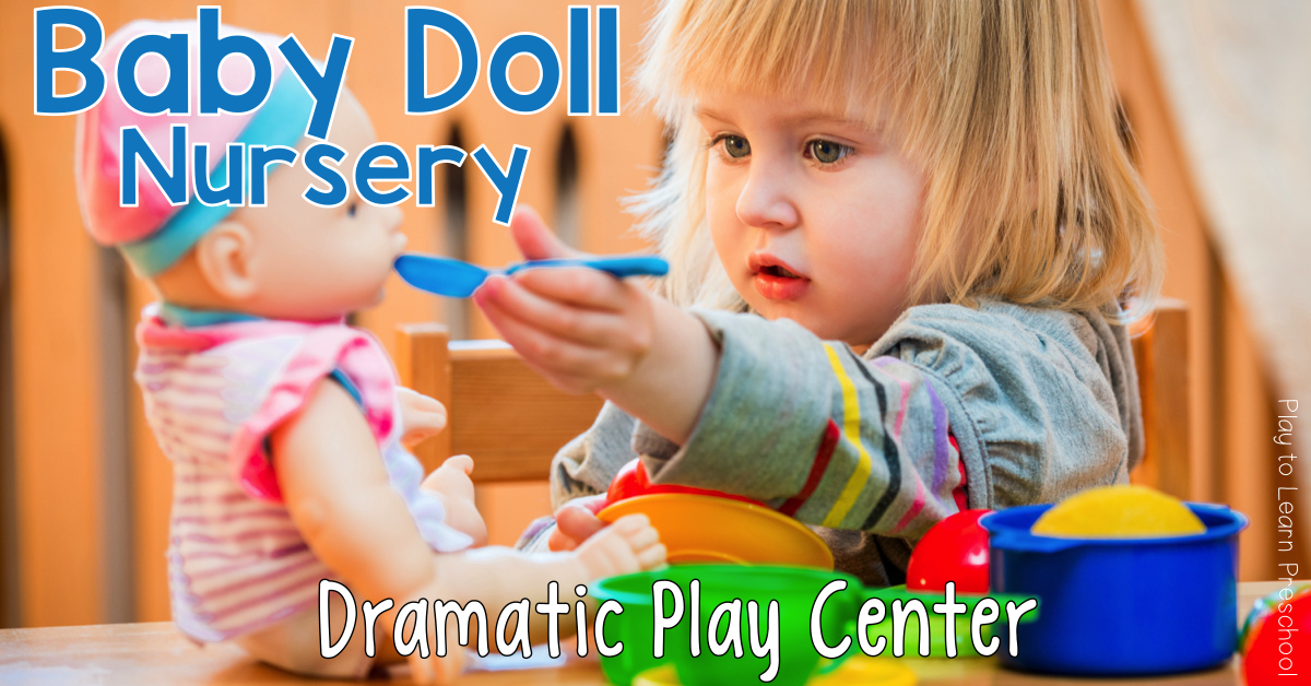 Baby doll nursery dramatic play center for preschoolers for Baby play centre