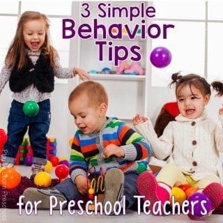 Behavior Tips for Preschool Teachers