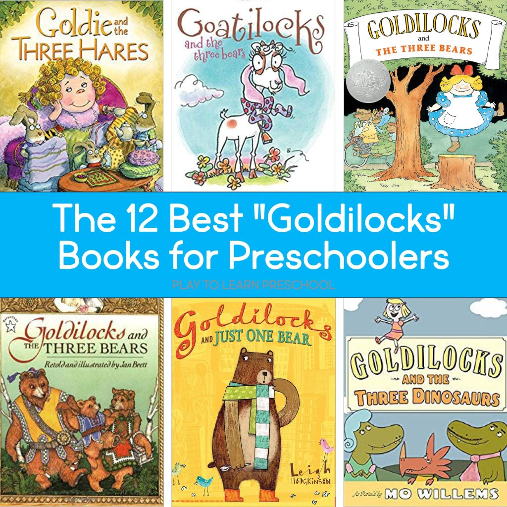 Goldilocks Books for preschoolers read aloud favorites
