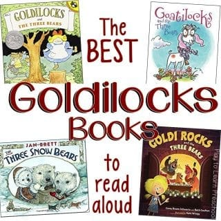 Goldilocks Books to read to Preschoolers