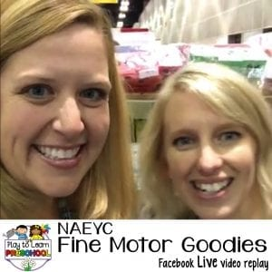 FB Live NAEYC Expo Fine Motor Goodies