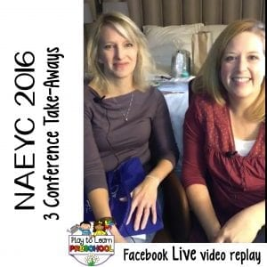 FB Live NAEYC Conference Take Aways