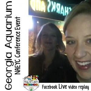 FB Live NAEYC Conference Georgia Aquarium