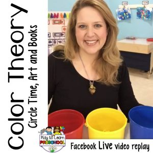 Circle Time Activities for Color Theory and Color Mixing for Preschoolers