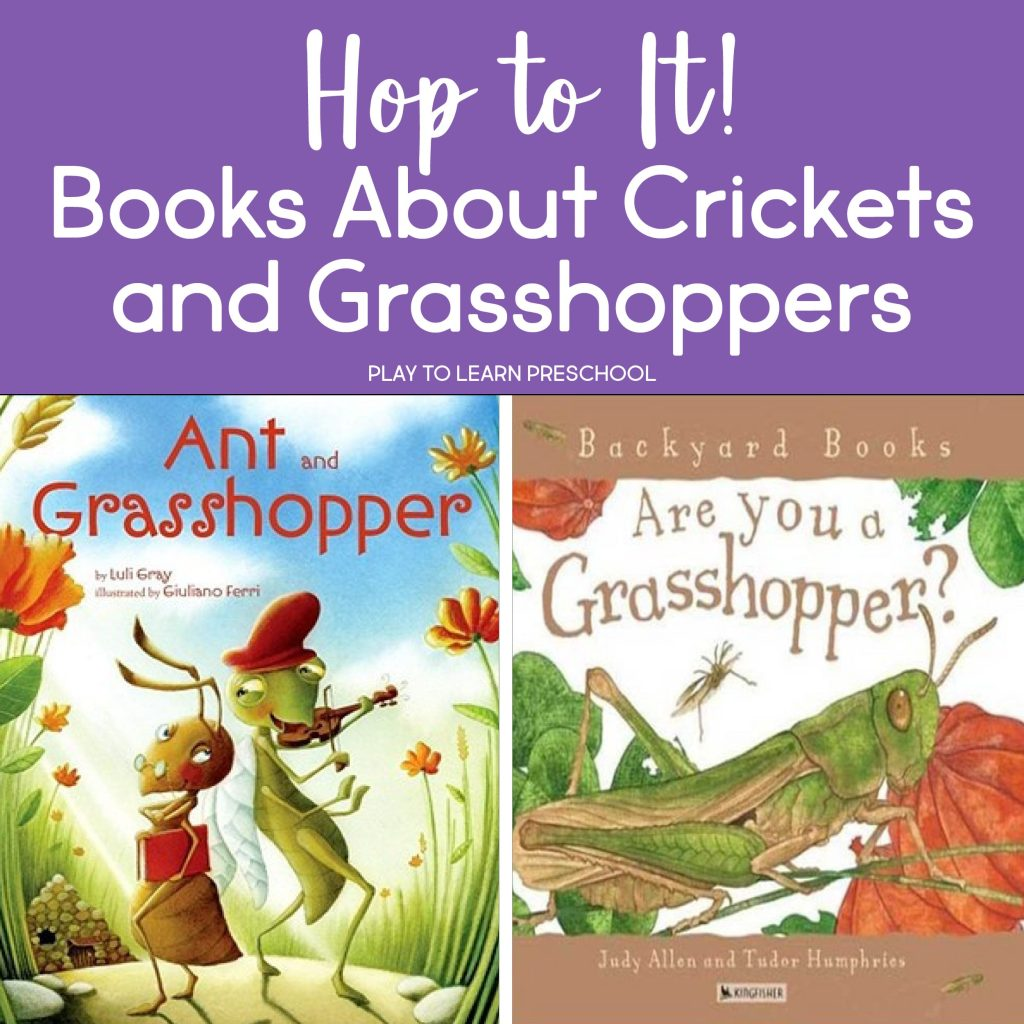Grasshopper and Cricket Books for Preschoolers