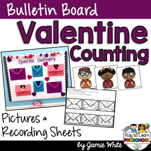 Valentine Bulletin Board Counting Practice for Preschoolers